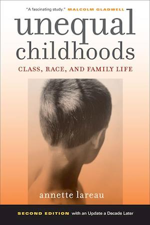 Unequal Childhoods af Annette Lareau