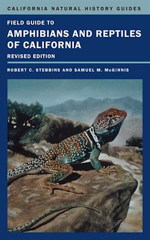 Field Guide to Amphibians and Reptiles of California af Robert C. Stebbins, Samuel M. McGinnis
