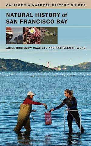 Natural History of San Francisco Bay af Ariel Rubissow Okamoto, Kathleen Wong