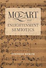 Mozart and Enlightenment Semiotics af Stephen Rumph