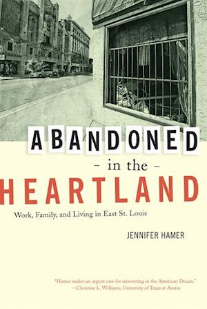 Abandoned in the Heartland
