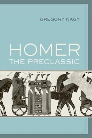 Homer the Preclassic