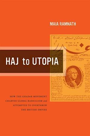 Haj to Utopia af Maia Ramnath