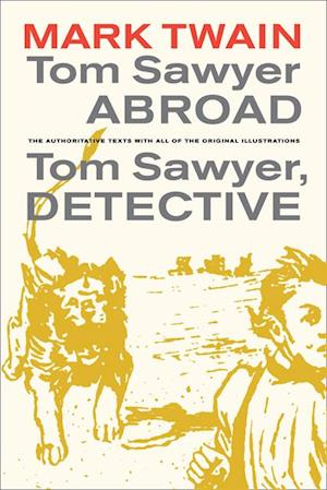 Tom Sawyer Abroad / Tom Sawyer, Detective af Mark Twain