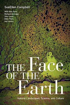 Face of the Earth af Sueellen Campbell
