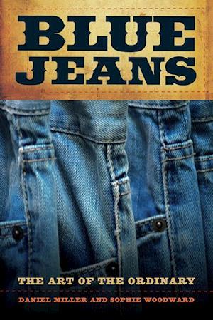 Blue Jeans af Sophie Woodward, Daniel Miller