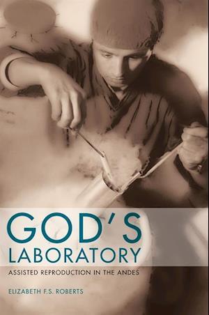 God's Laboratory af Elizabeth F. S. Roberts