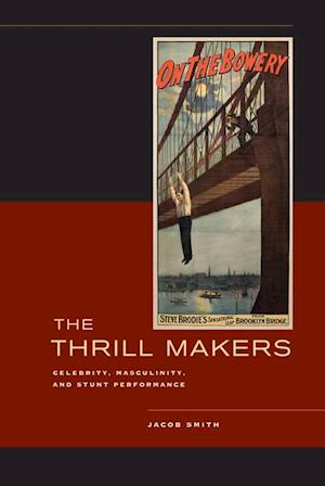 Thrill Makers af Jacob Smith