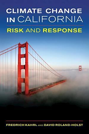 Climate Change in California af Fredrich Kahrl, David Roland-Holst