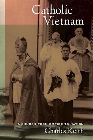 Catholic Vietnam af Charles Keith