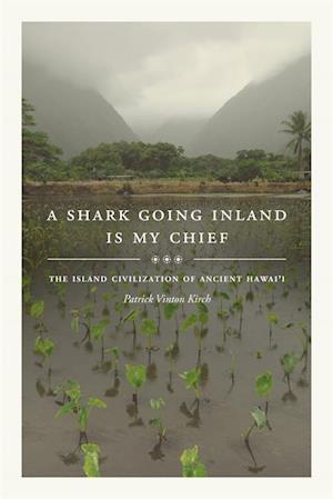 Shark Going Inland Is My Chief af Patrick Vinton Kirch