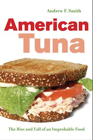 American Tuna af Andrew F. Smith