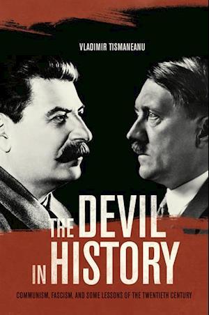 Devil in History af Vladimir Tismaneanu