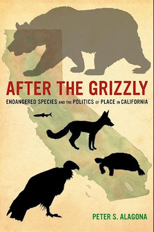 After the Grizzly af Peter S. Alagona