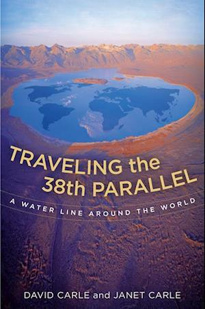 Traveling the 38th Parallel af David Carle, Janet Carle