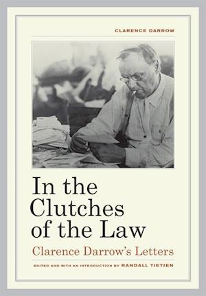 In the Clutches of the Law af Clarence Darrow