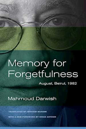 Memory for Forgetfulness af Mahmoud Darwish
