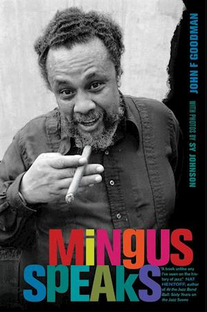 Mingus Speaks af John Goodman