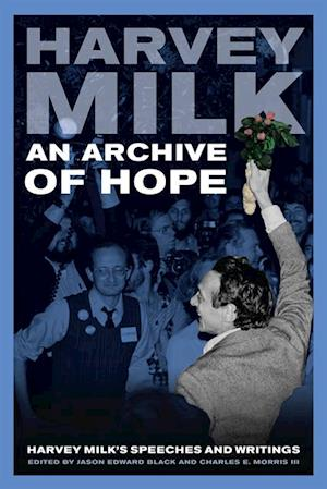 Archive of Hope af Harvey Milk