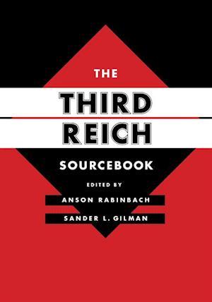 Third Reich Sourcebook af Anson Rabinbach, Sander L. Gilman