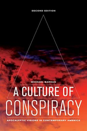 Culture of Conspiracy af Michael Barkun