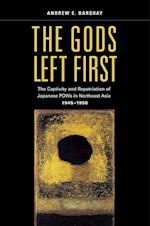 Gods Left First af Andrew E. Barshay