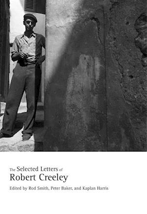 Selected Letters of Robert Creeley af Robert Creeley
