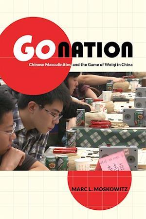 Go Nation af Marc L. Moskowitz
