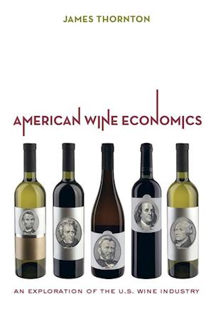 American Wine Economics af James Thornton