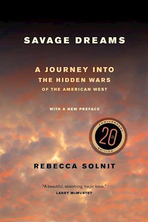 Savage Dreams af Rebecca Solnit