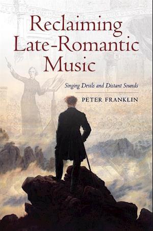 Reclaiming Late-Romantic Music
