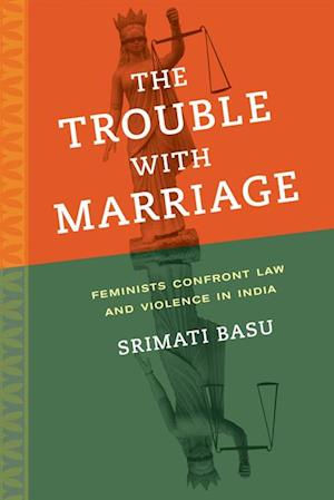 Trouble with Marriage af Srimati Basu