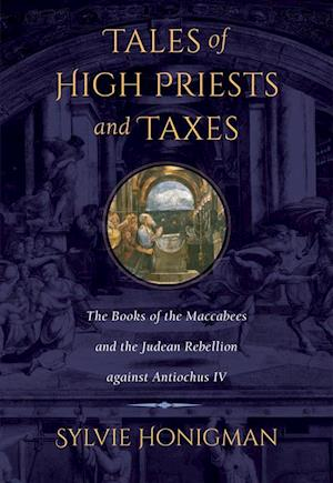Tales of High Priests and Taxes af Sylvie Honigman