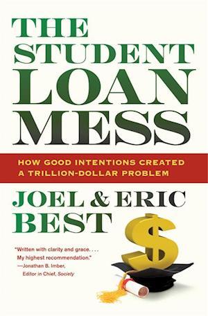 Student Loan Mess af Joel Best, Eric Best