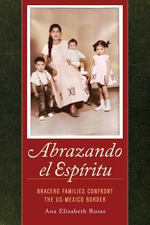 Abrazando el Espiritu af Dr. Ana Elizabeth Rosas
