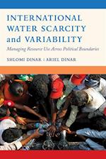 International Water Scarcity and Variability