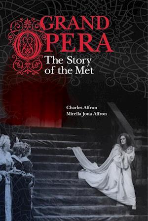 Grand Opera af Charles Affron, Mirella Jona Affron