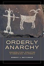 Orderly Anarchy