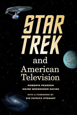 Star Trek and American Television af Maire Messenger Davies, Roberta Pearson