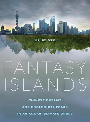 Fantasy Islands af Julie Sze