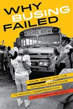 Why Busing Failed (American Crossroads)