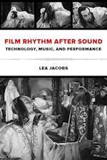 Film Rhythm after Sound af Lea Jacobs