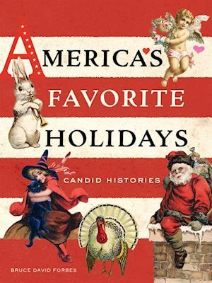 America's Favorite Holidays af Bruce David Forbes