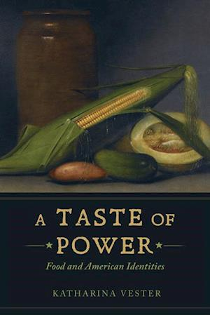 Taste of Power af Katharina Vester