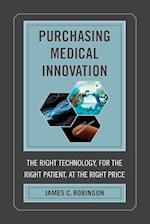 Purchasing Medical Innovation af James C. Robinson