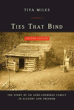 Ties That Bind af Tiya Miles