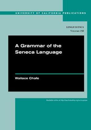 Grammar of the Seneca Language