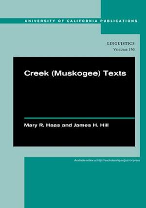 Creek (Muskogee) Texts af Mary R. Haas