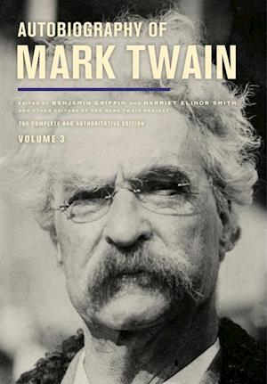 Autobiography of Mark Twain, Volume 3