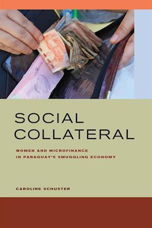 Social Collateral af Caroline E. Schuster